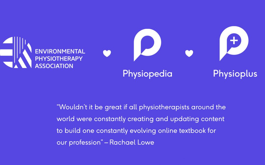 Environmental physiotherapy is now on Physiopedia and Physioplus